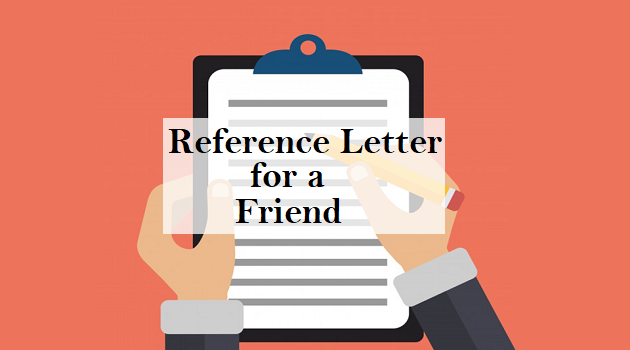 reference letter for a friend
