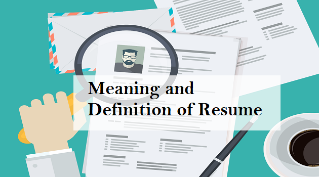 What Is Resume Definition And Meaning Of Resume