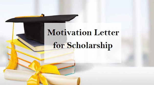 motivation letter for scholarship